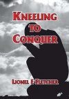 Kneeling to Conquer