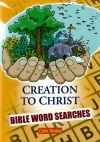 Creation to Christ, Bible Word Searches Activity Book