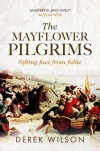 The Mayflower Pilgrims: Sifting Fact from Fable