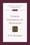 Nahum, Habakkuk and Zephaniah: An Introduction And Commentary - TOTC