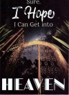 Tract - Sure, I Hope I Can Get Into Heaven (Pack of 100)