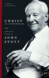 Christ the Cornerstone: Collected Essays of John Stott