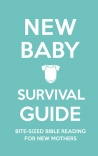 New Baby Survival Guide, Devotional