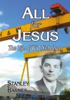 All For Jesus: The Life of W P Nicholson