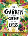 The Garden, the Curtain, and the Cross, Board Book