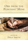 Ore from the Puritans