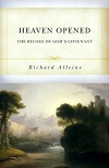 Heaven Opened: The Riches of God