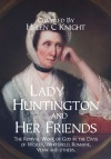 Lady Huntington and Her Friends
