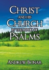 Christ and His Church in the Book of the Psalms - CCS
