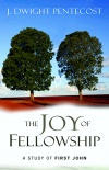 The Joy of Fellowship, A Study of First John - CCS