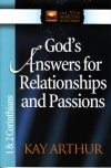 Gods Answers for Relationships  & Passions  1 & 2 Corinthians