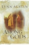Among the Gods, Chronicles of the Kings Series