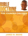Bible Doctrine for Younger Children Book B