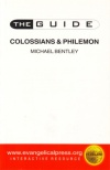 Colossians & Philemon - The Guide