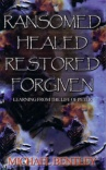 Ransomed Healed Restored Forgiven