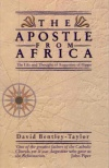 Apostle From Africa: Augustine of Hippo