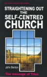 Straightening out the Self Centred Church: Titus - WCS - Welwyn