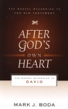 After God's Own Heart - Gospel According to David
