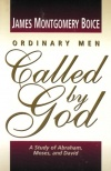 Ordinary Men Called by God - Abraham Moses David