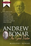 Andrew Bonar: The Good Pastor