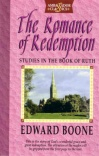 Romance of Redemption - Exposition of Ruth