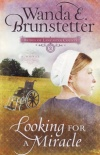 Looking for a Miracle, Brides of Lancaster County Series
