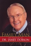 Family Man - Biography of Dr James Dobson