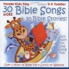 CD - 30 More Bible Songs & 30 Bible Stories