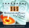 Perpetual Calendar - 365 Days Moments of peace for moms