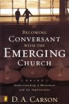 Becoming Conversant with the Emerging Church **