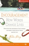 Encouragement - How words change lives