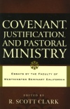 Covenant Justification and Pastoral Ministry