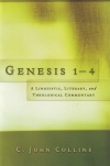 Genesis 1-4 Linguistic Literary & Theological Commentary