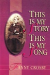 This is My Story: Fanny Crosby