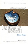 Discovering Luke - Crossway Bible Guide