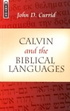 Calvin & the Biblical Languages - Mentor Series