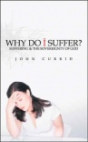 Why Do I Suffer ? - Suffering & the Sovereignty of God