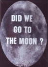 DVD - Did we Go to the Moon ?
