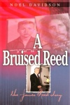 A Bruised Reed - The James Reed Story