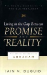 Living in the Gap Between Promise and Reality