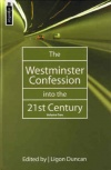 Westminster Confession into the 21st Century vol 2 - Mentor Series