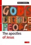 God's Little People: Apostles of Jesus