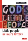 God's Little People: In Pauls Letters