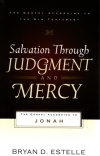 Salvation Through Judgment and Mercy - Jonah