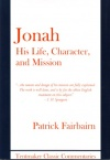 Jonah: Life  Character & Mission
