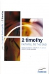 2 Timothy: Faithful to the End - Good Book Guide