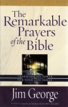 Remarkable Prayers of the Bible **