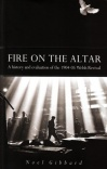 Fire on the Altar: History & Evaluation of 1904-05 Revival