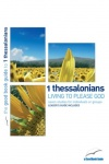 1 Thessalonians: Living to Please God - Good Book Guide