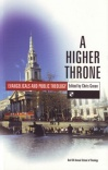 A Higher Throne: Evangelicals & Public Theology